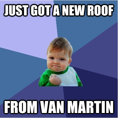 Just For Fun Roofing Humor Van Martin Roofing